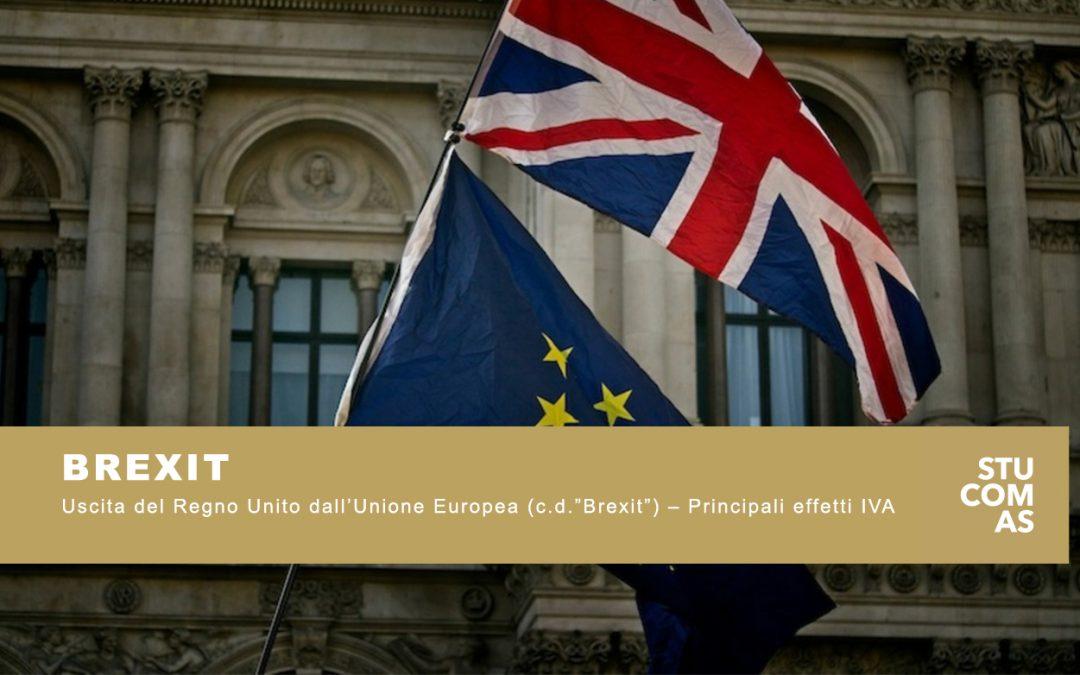 """Uscita del Regno Unito dall'Unione Europea (c.d.""""Brexit"""") – Principali effetti IVA"""